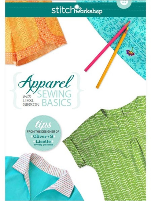 Apparel Sewing Basics with Liesl Gibson DVD