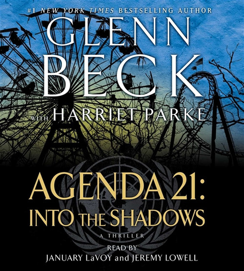 Agenda 21 - Into the Shadows by Glenn Beck Audiobook