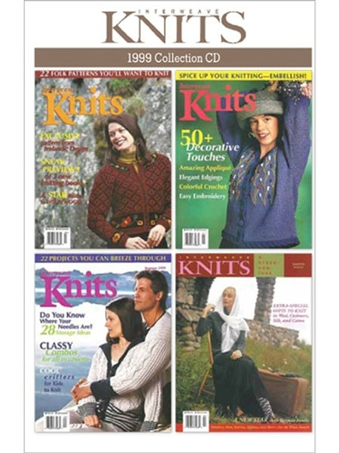 Interweave Knits Magazine 1999 Collection CD 4 Issues
