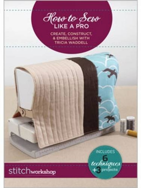 How to Sew Like a Pro by Tricia Waddell DVD