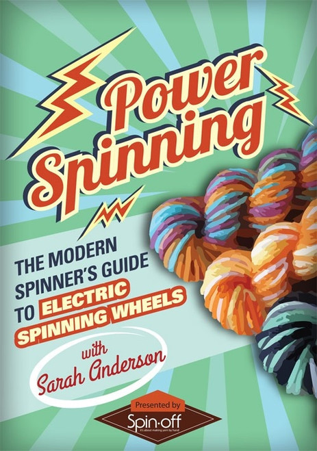 The Modern Spinner's Guide to Electric Spinning Wheels with Sarah Anderson DVD