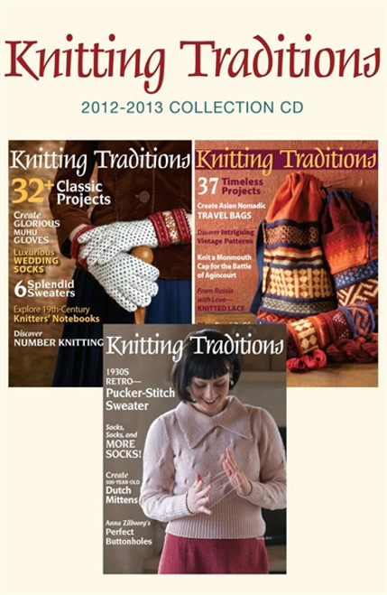 Knitting Traditions 2012-2013 Collection CD 3 Issues