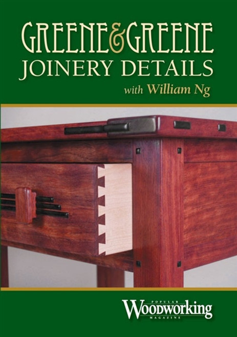 Greene & Greene Joinery Details with William Ng DVD