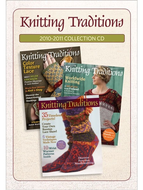 Knitting Traditions Magazine 2010-2011 Collection CD 3 Issues