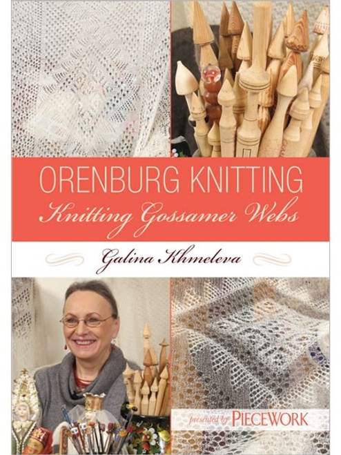 Orenburg Knitting - Knitting Gossamer Webs with Galina Khmeleva DVD