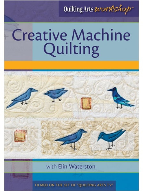 Creative Machine Quilting with Elin Waterson DVD