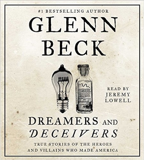 Dreamers and Deceivers by Glenn Beck Audiobook