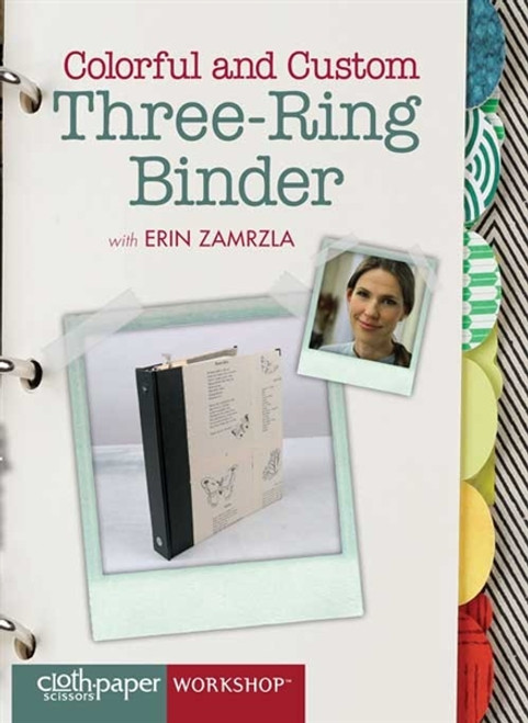 Colorful and Custom Three-Ring Binder with Erin Zamrzla DVD