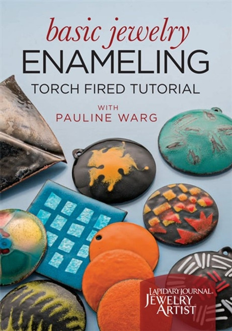 Basic Jewelry Enameling Torch Fired Tutorial with Pauline Warg DVD