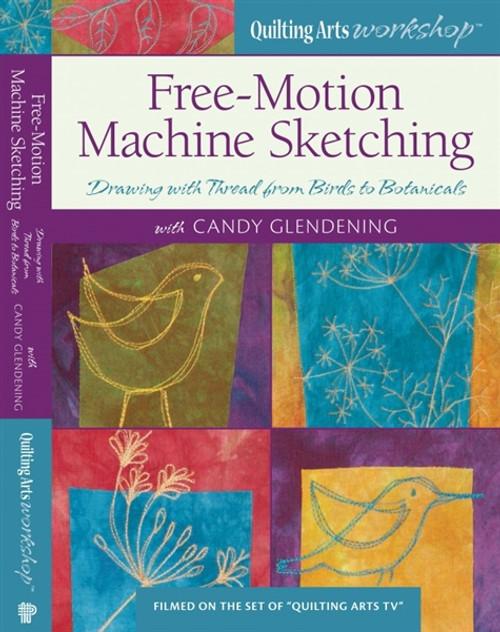 Free-Motion Machine Sketching with Candy Glendening DVD