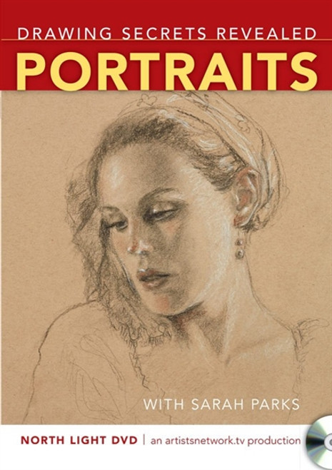 Drawing Secrets Revealed - Portraits with Sarah Parks DVD