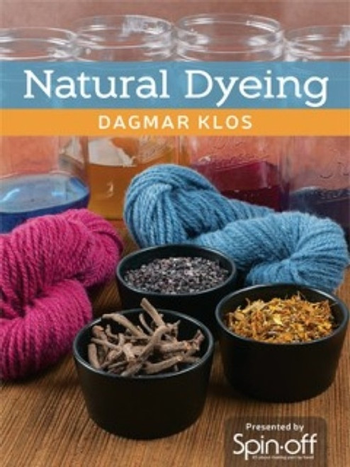Natural Dyeing with Dagmar Klos DVD