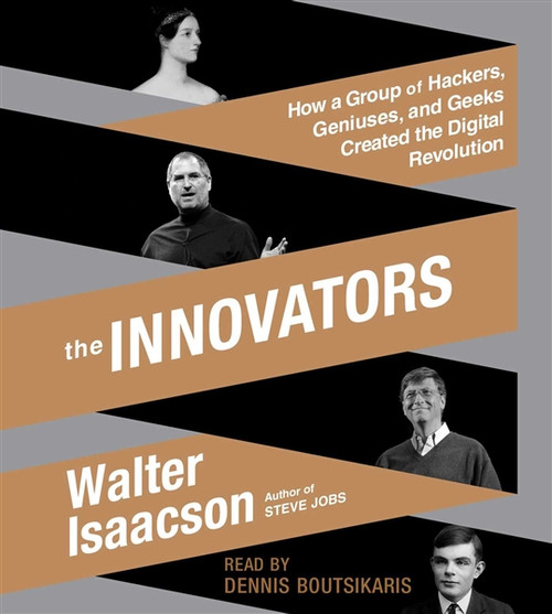 The Innovators by Walter Isaacson Audiobook