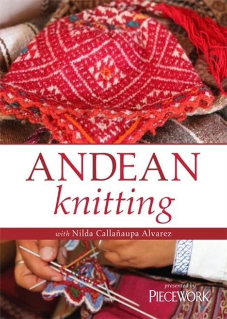 Andean Knitting - Nilda Callanaupa Alvarez - DVD - 9781620334348