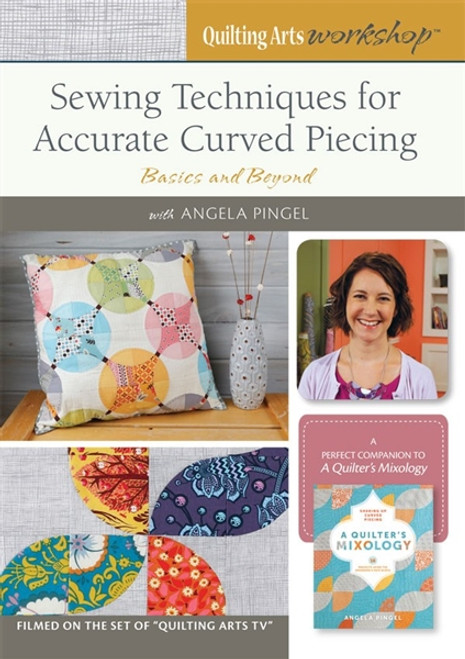Sewing Techniques for Accurate Curved Piecing with Angela Pingel DVD