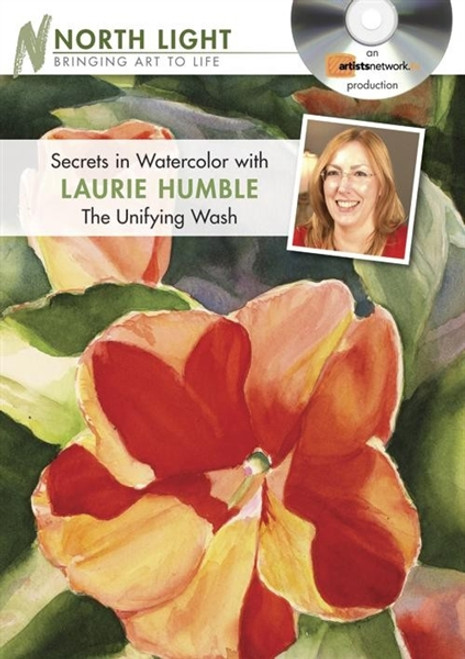 Secrets in Watercolor with Laurie Humble - The Unifying Wash DVD