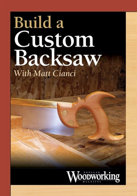 Build a Custom Backsaw with Matt Cianci DVD
