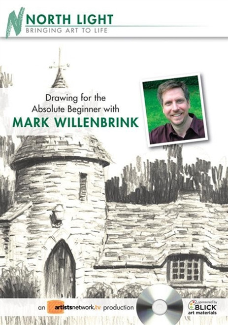 Drawing for the Absolute Beginner with Mark Willenbrink DVD