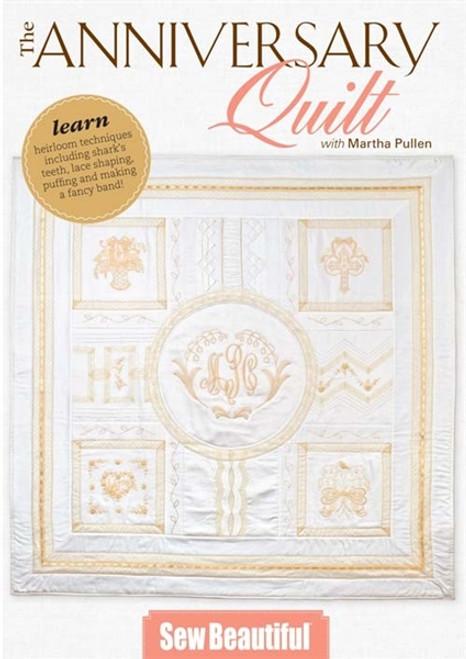 The Anniversary Quilt by Martha Pullen DVD