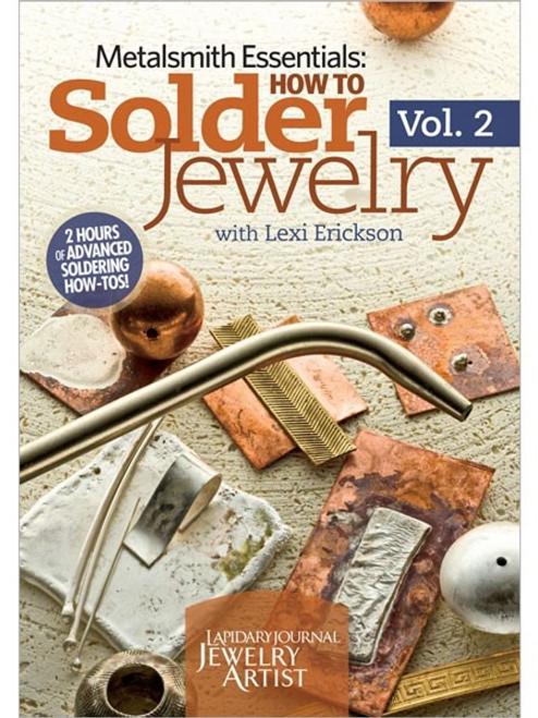 Metalsmith Essentials - How to Solder Jewelry Vol. 2 with Lexi Erickson DVD
