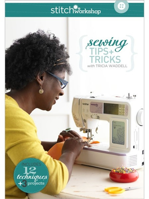 Sewing Tips + Tricks with Tricia Waddell DVD