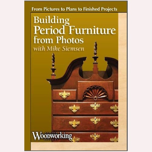 Building Period Furniture from Photos with Mike Siemsen - DVD (9781440336485)