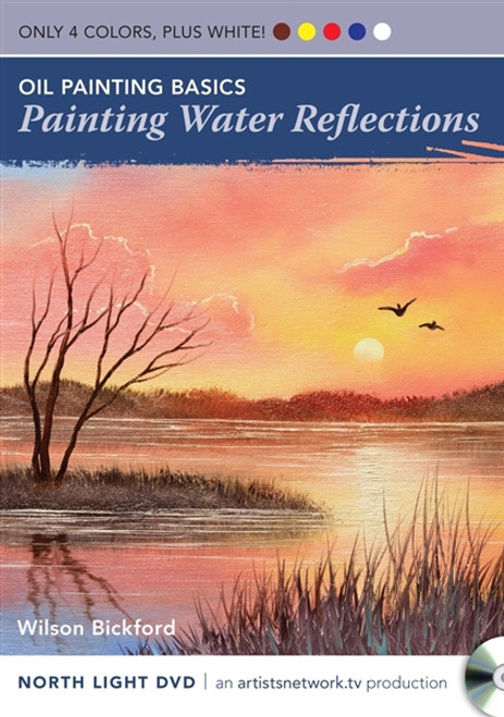 Oil Painting Basics - Painting Water Reflections with Wilson Bickford DVD