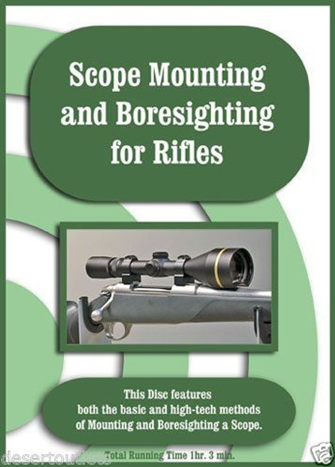 Scope Mounting and Boresighting for Rifles with Larry Shields DVD