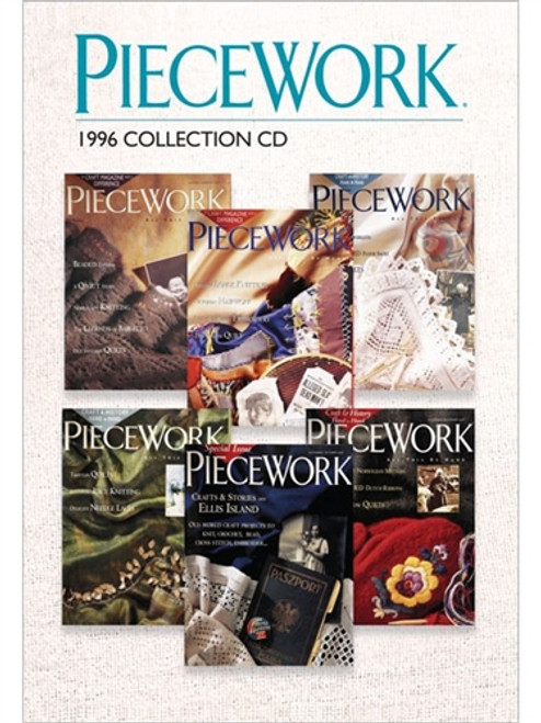 PieceWork Magazine 1996 Collection CD - 6 Issues (9781596687424)