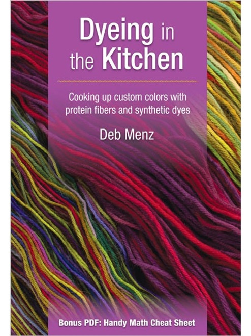 Dyeing in the Kitchen with Deb Menz DVD