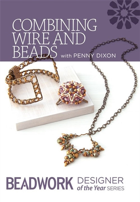 Combining Wire and Beads with Penny Dixon DVD (9781632502865)