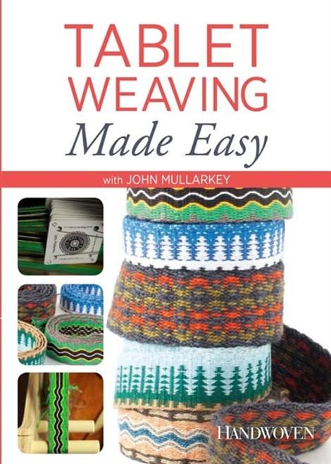 Tablet Weaving Made Easy with John Mullarkey DVD