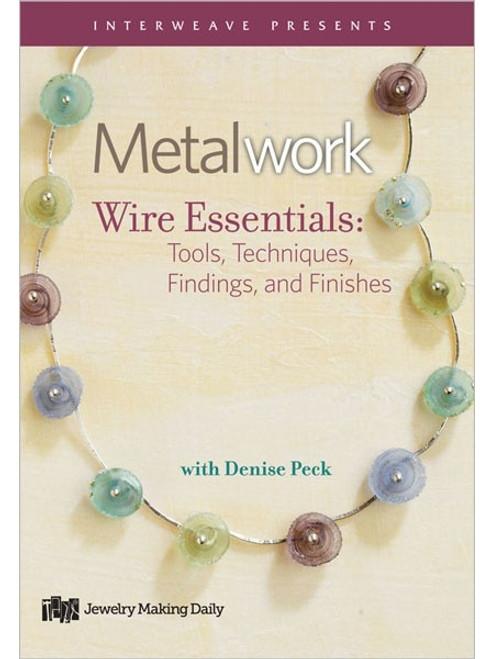 Metalwork Wire Essentials with Denise Peck DVD