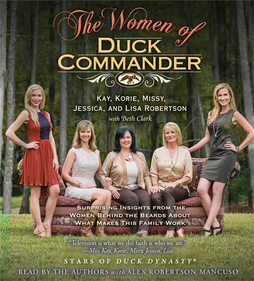 The Women of Duck Commander by Kay Robertson Audiobook