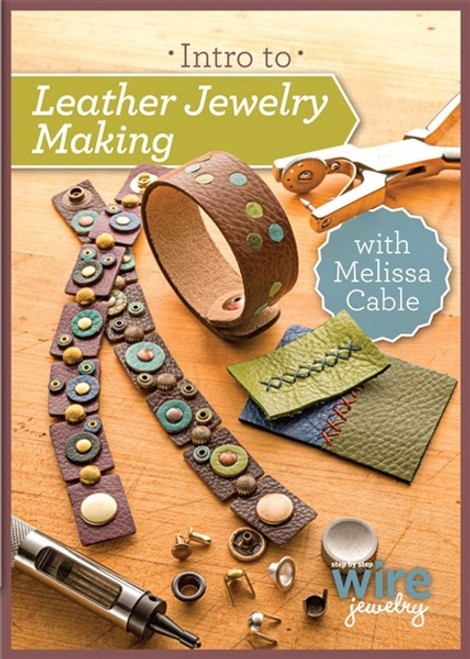 Intro to Leather Jewelry Making with Melissa Cable DVD