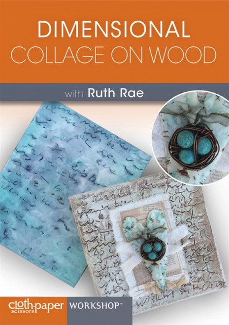 Dimensional Collage on Wood with Ruth Rae DVD