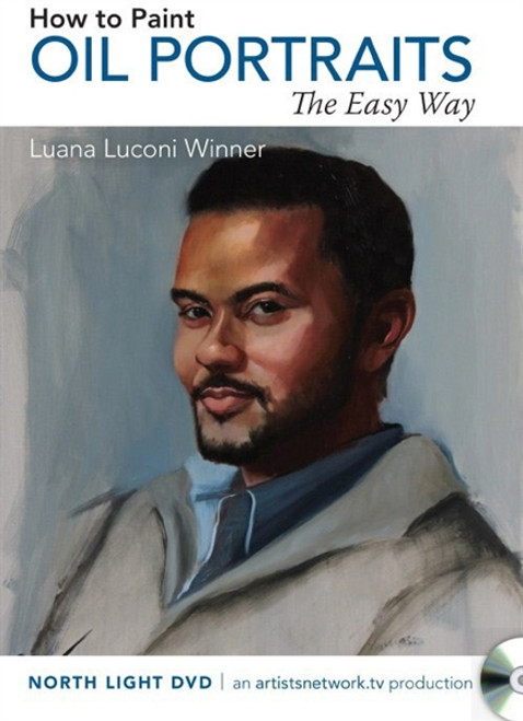 How to Paint Oil Portraits the Easy Way With Luana Luconi Winner DVD