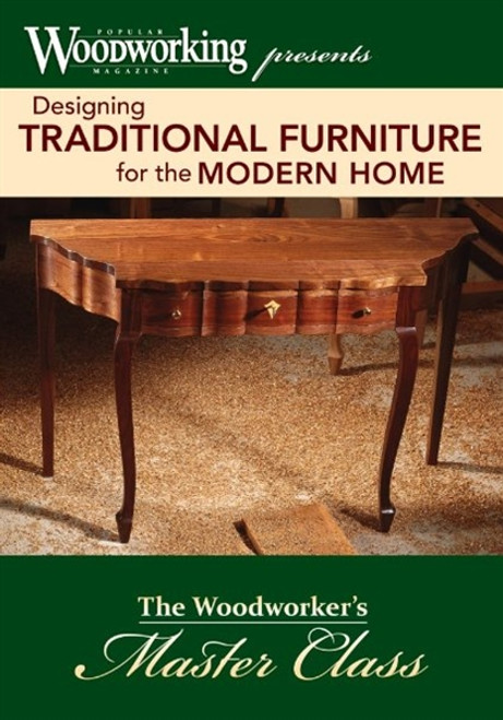 Designing Traditional Furniture for the Modern Home DVD