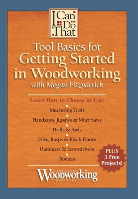 Tool Basics for Getting Started in Woodworking with Megan Fitzpatrick DVD