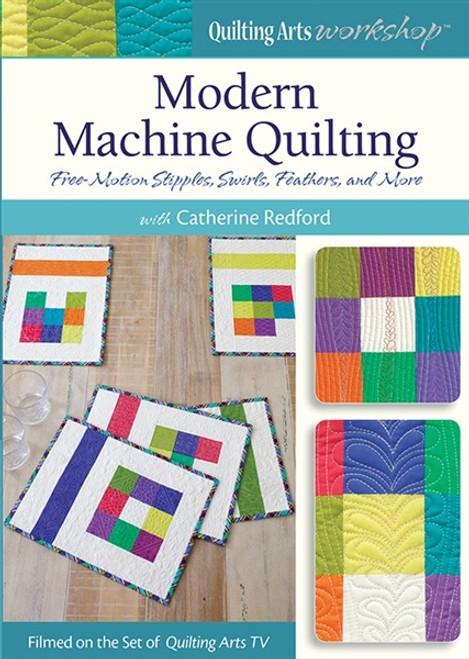 Modern Machine Quilting with Catherine Redford DVD 1