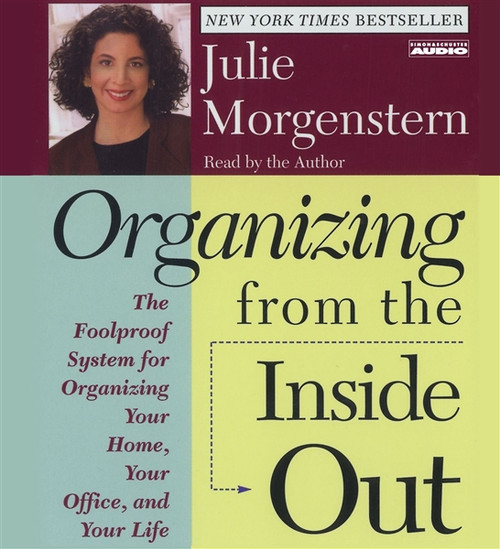Organizing From The Inside Out by Julie Morgenstern Audiobook