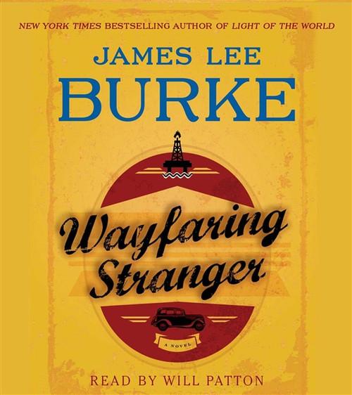Wayfaring Stranger - A Novel by James Lee Burke Audiobook