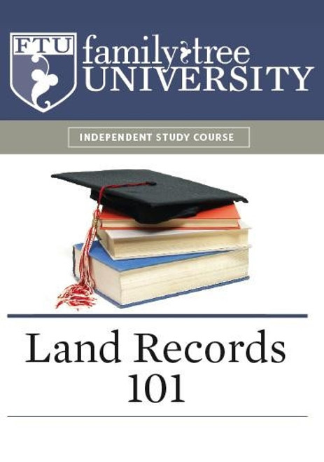 Land Records 101 - Using Deeds, Plats, Patents and More CD