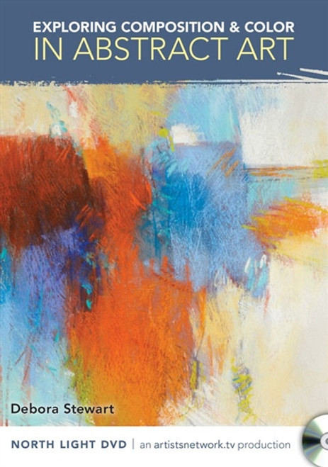 Exploring Composition & Color in Abstract Art with Debora Stewart DVD