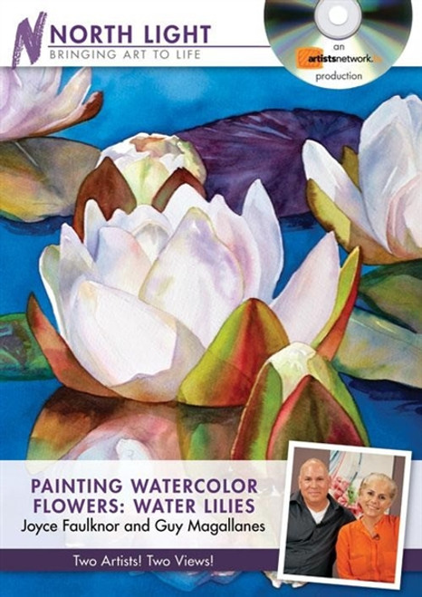 Painting Watercolor Flowers - Water Lilies with Joyce Faulknor and Guy Magallanes DVD
