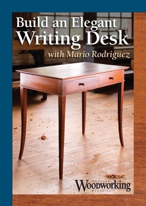 Build an Elegant Writing Desk with Mario Rodriguez DVD