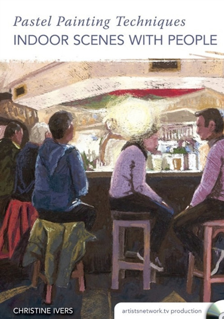 Pastel Painting Techniques - Indoor Scenes with People with Christine Ivers DVD