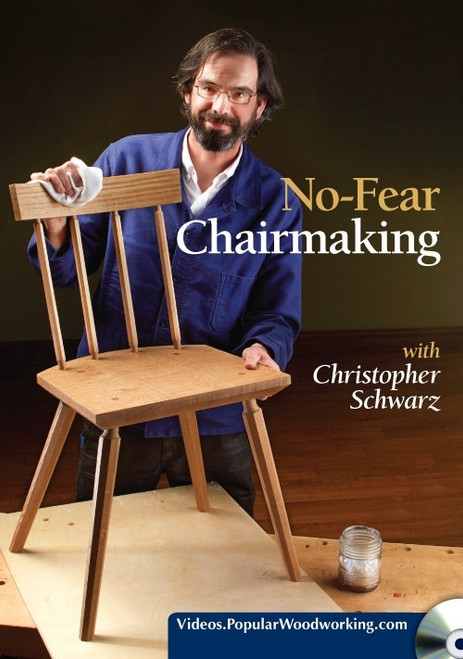 No-Fear Chairmaking with Christopher Schwarz DVD