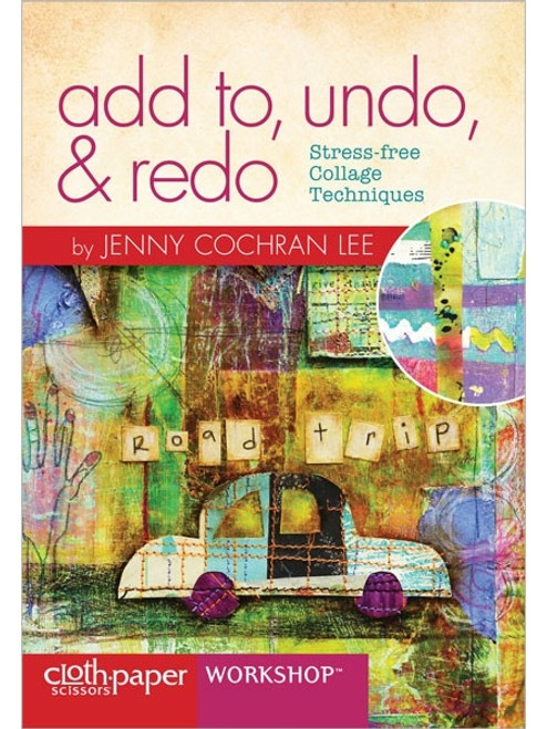 add to, undo, & redo with Jenny Cochran Lee DVD