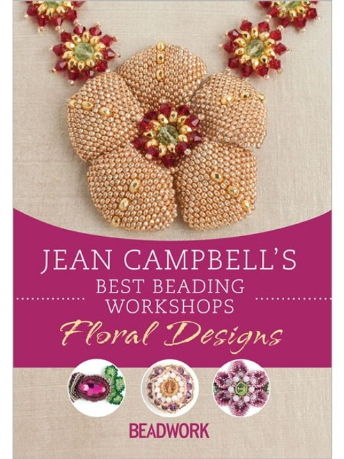 Jean Campbell's Best Beading Workshops - Floral Designs DVD (9781620334386)